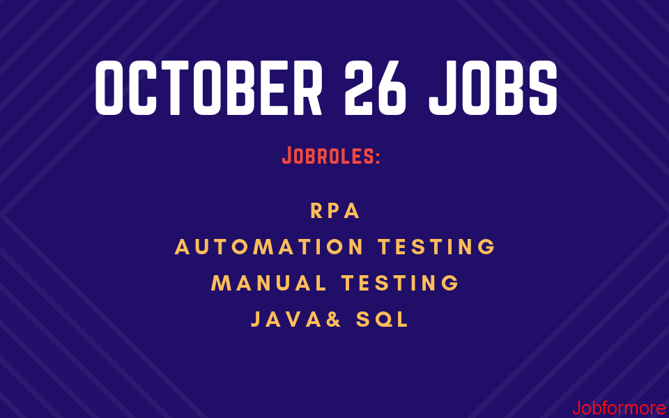 Jobformore ~ Software Testing Jobs October 26