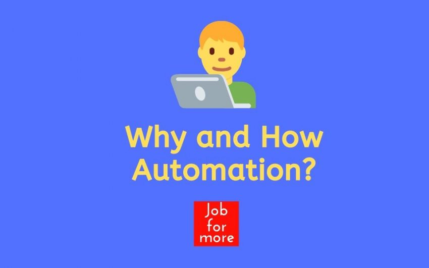 Why and How Automation